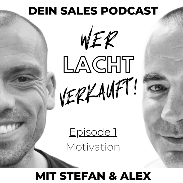 Cover der Podcastfolge Motivation von Wer lacht verkauft